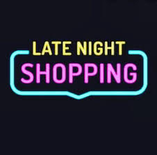 Thursday late night Shopping